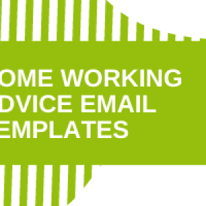 Home Working Advice Email Templates