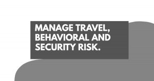 Manage Travel, Behavioral and Security Risk | Cardinus Risk Management