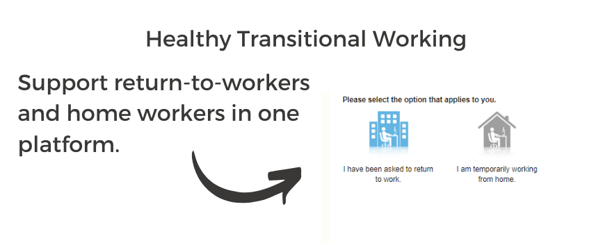Healthy Transitional Working supports return to work and home working