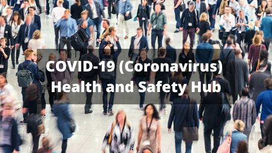 COVID-19 (Coronavirus) Health and Safety Hub