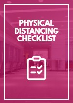 Physical Distancing Checklist