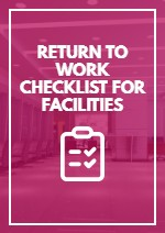 Return to Work Checklist for Facilities
